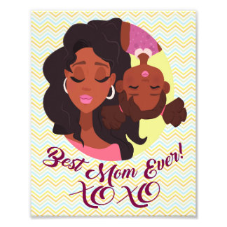 "Afro American Mom & Daughter ""Best Mom Ever"" Art Photo Print"