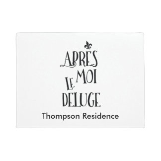 After Me the Flood - French Expression Doormat