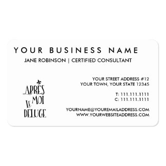 After Me the Flood - French Expression Pack Of Standard Business Cards