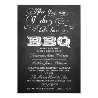 After They Say I Do, Let's Have A BBQ!- Chalkboard 13 Cm X 18 Cm Invitation Card