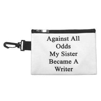 Against All Odds My Sister Became A Writer Accessory Bag