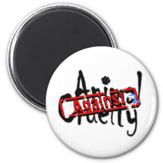 Against Animal Cruelty Magnet