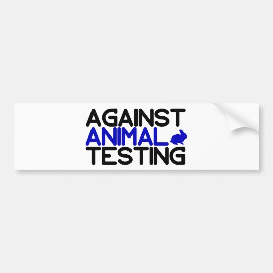 Against Animal Testing Bumper Sticker