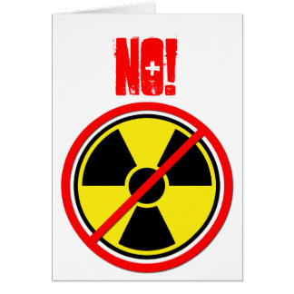 Against Atomic Power! Greeting Card