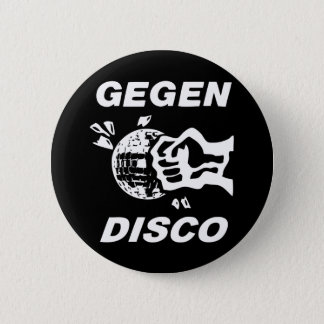Against disco (black-and-white on) 6 cm round badge