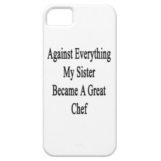 Against Everything My Sister Became A Great Chef iPhone 5 Case