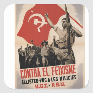 Against fascism you enlist militias_Propaganda Pos Square Sticker