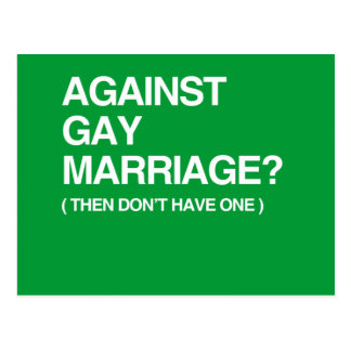 AGAINST GAY MARRIAGE - THEN POSTCARD