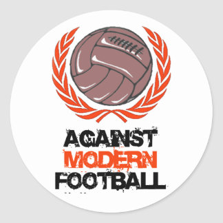 Against Modern Football Classic Round Sticker