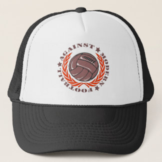 Against Modern Football Trucker Hat