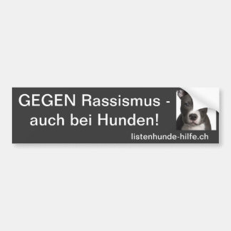 Against racism - also with dogs! bumper sticker