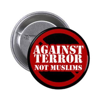 Against Terror, Not Muslims 6 Cm Round Badge