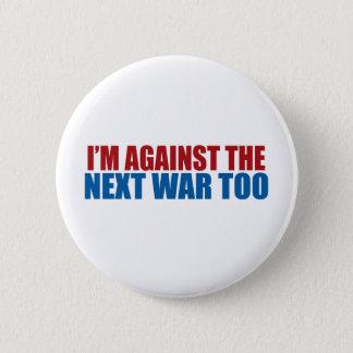 against the next war too 6 cm round badge
