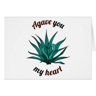 agave you my heart card