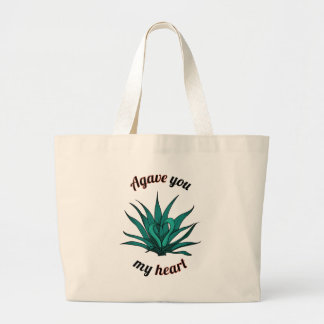 agave you my heart large tote bag