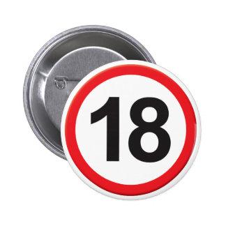 Age 18 6 cm round badge