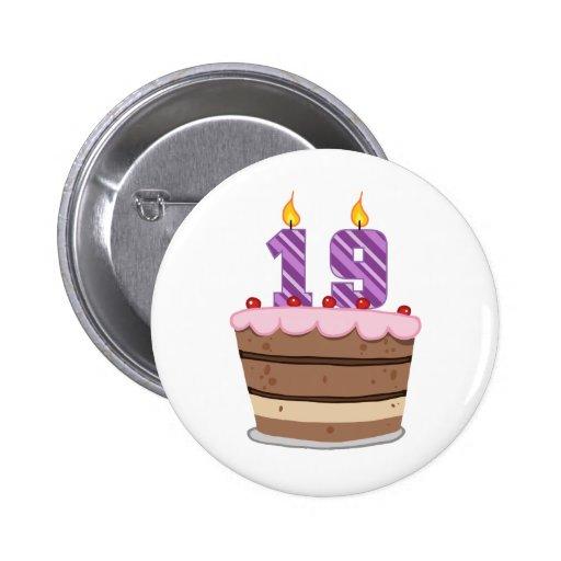 Age 19 on Birthday Cake Pins