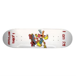 Age 21 Skateboard