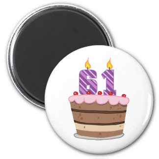 Age 61 on Birthday Cake 6 Cm Round Magnet