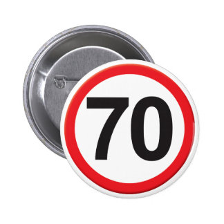 Age 70 6 cm round badge