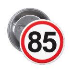 Age 85 badge