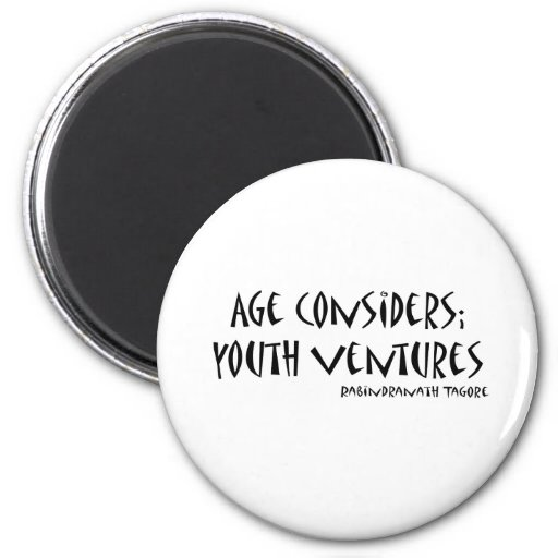 Age Considers quote Refrigerator Magnets