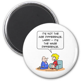age difference wage proposal refrigerator magnet