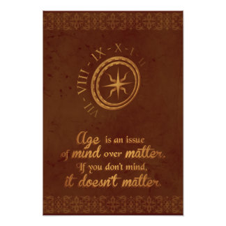 Age doesn't Matter brown elegant gold clock poster Art Photo