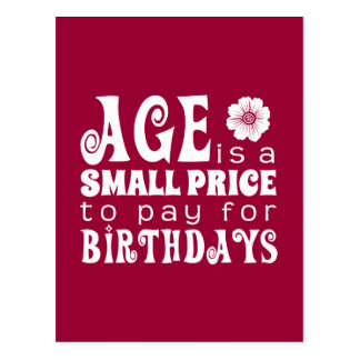 Age is a Small Price to Pay for Birthdays Postcard