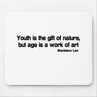 Age Is A Work Of Art quote Mouse Pad