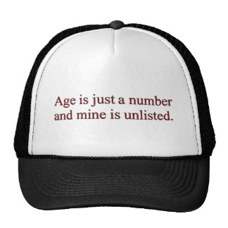 Age is just a number Cap Trucker Hat