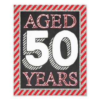 "Aged 50 Years Sign - 50th Birthday 8"" x 10"" Print"