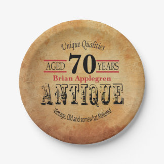 Aged, Antique and Vintage 70th Birthday Design Paper Plate