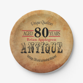 Aged, Antique and Vintage 80th Birthday Design Paper Plate