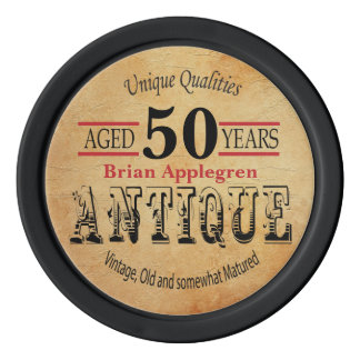 Aged, Antique, Matured, and Vintage 50th Birthday Poker Chips