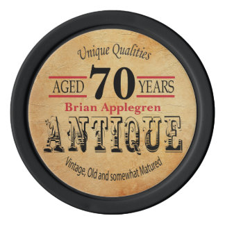 Aged, Antique, Matured, and Vintage 70th Birthday Poker Chips