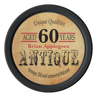 Aged, Antique, Matured, and Vintage Birthday Poker Chips