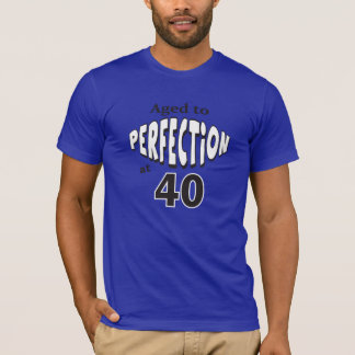Aged to Perfection at 40 Years Old | 40th Birthday T-Shirt
