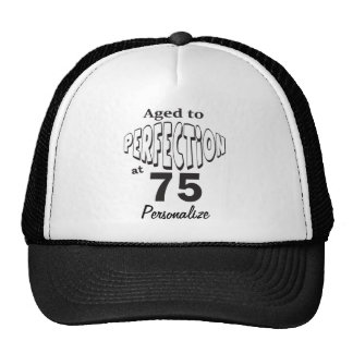 Aged to Perfection at 75   75th Birthday  DIY Name Cap
