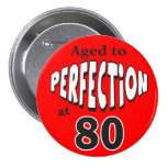 Aged to Perfection at 80 Birthday Theme