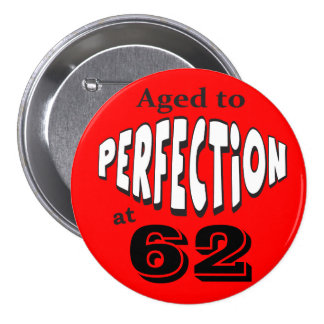 Aged to Perfection | DIY AGE | Birthday 7.5 Cm Round Badge