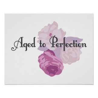 Aged to Perfection! Poster