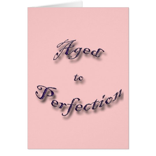 Aged to Perfection purple arch Card