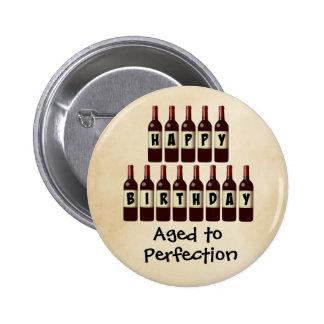 Aged to Perfection Wine Lover Happy Birthday 6 Cm Round Badge