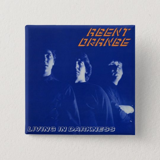 "Agent Orange ""Living in Darkness"" Square Button"