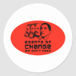 Agents of change we don't need round sticker
