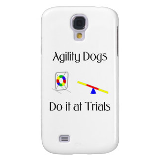 Agility Dogs Do It At Trials Galaxy S4 Case
