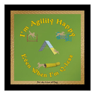 Agility Happy Poster
