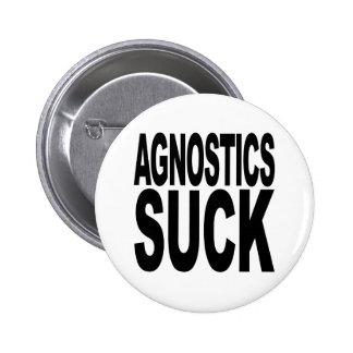 Agnostics Suck 6 Cm Round Badge