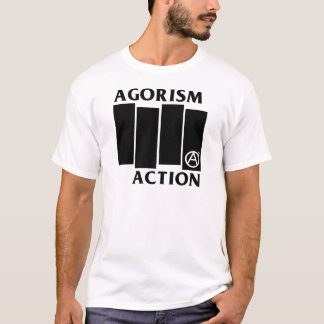 Agorism Anarchy Action T-Shirt